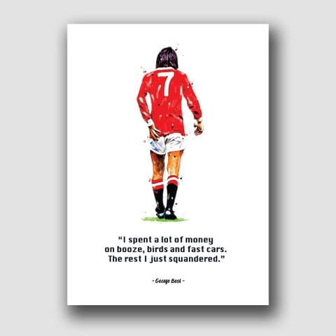 MANCHESTER UNITED - GEORGE BEST QUOTE