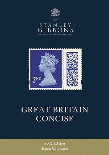 Stanley Gibbons Great Britain Concise Catalogue 2021