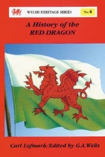 A History of the Red Dragon (Welsh Heritage Series:4)