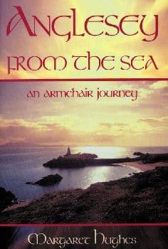 Anglesey from the Sea - An Armchair Journey