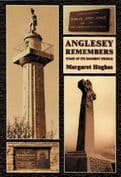 Anglesey Remembers - Some of Its Eminent People