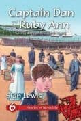 Captain Dan and the Ruby Ann 6 (Stories of Welsh Life)