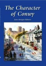 Character of Conwy, The