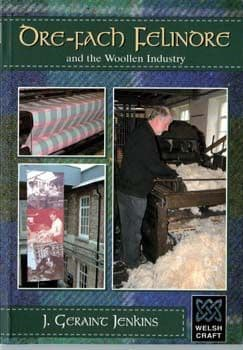 Dre-Fach Felindre and the Woollen Industry