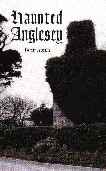 Haunted Anglesey