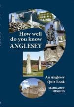 How Well Do You Know Anglesey?