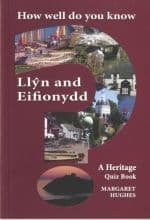 How Well Do You Know Llyn and Eifionydd?