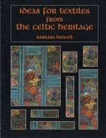 Ideas for Textiles from the Celtic Heritage