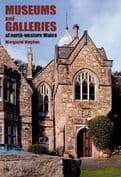 Museums and Galleries of North-Western Wales