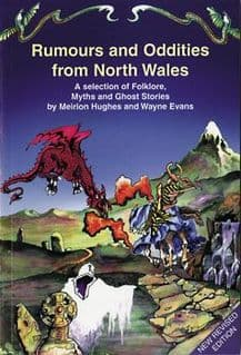 Rumours and Oddities from North Wales