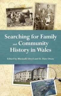 Searching for Family and Community History in Wales