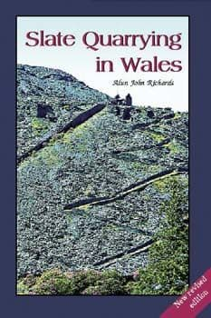 Slate Quarrying in Wales