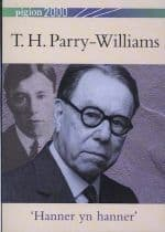 T.H. Parry-Williams - 'Hanner yn Hanner' (Pigion 2000)