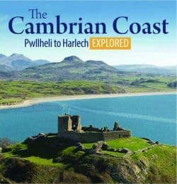 The Cambrian Coast - Pwllheli to Harlech Explored