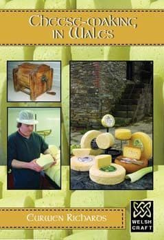 Traditional Cheesemaking in Wales