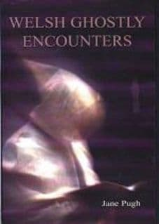 Welsh Ghostly Encounters