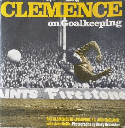 Clemence on Goalkeeping with John Keith