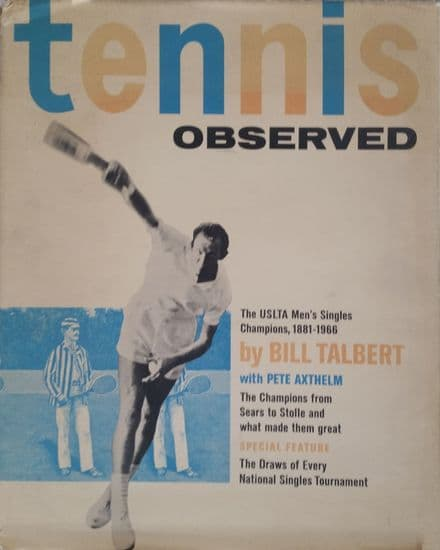 Tennis Observed by Bill Talbert