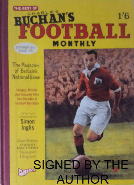The Best of Charles Buchan's Football Monthly (SIGNED COPY)