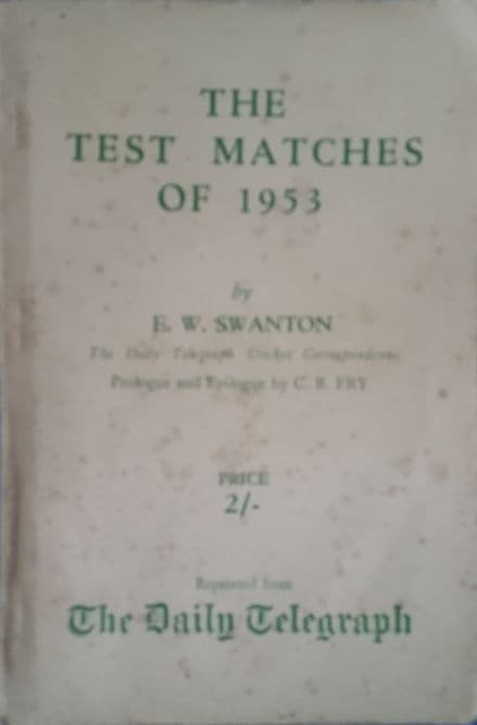 The Test Matches of 1953 by EW Swanton