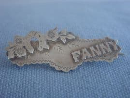FANNY- Edwardian Name Brooch - Sterling Silver Chester 1906 (SOLD)