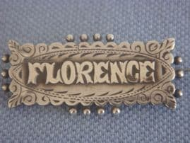 FLORENCE-Victorian Name Brooch - Chester Hallmarked 1891 (SOLD)