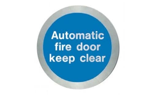 AL5141O - STAINLESS STEEL AUTOMATIC FIRE DOOR KEEP CLEAR DISC