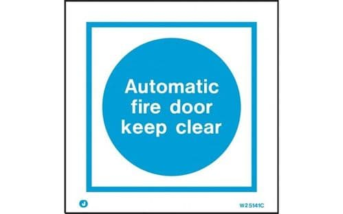 W5141A - AUTOMATIC FIRE DOOR KEEP CLEAR SIGN