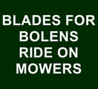 Blades for Bolens Ride On Mowers