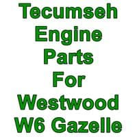 """Engine Parts For Westwod W6 Gazelle 28"""" Mowers with Tecumseh Engines"""