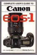 Hove Complete User's Guide to Canon EOS-1 Film Camera, by Gunter Spitzing (English)