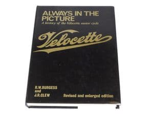 Always in the Picture . A History of the Velocette Motorcycle (Burgess & Clew 1980 revised ed.)
