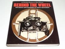 Behind the Wheel - The Magic and Manners of Early Motoring (Montague & McComb 1977)