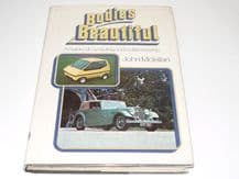 Bodies Beautiful A History of Car Styling And Craftsmanship (Mclellan 1975)