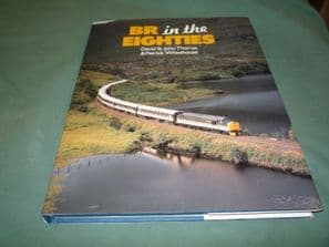 BR IN THE EIGHTIES (Thomas & Whitehouse 1990)