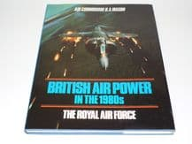 British Air power in the 1980's -The Royal Air Force (Mason 1984)