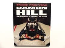 DAMON HILL Grand Prix Year. The Inside Story Of A Formula One Season