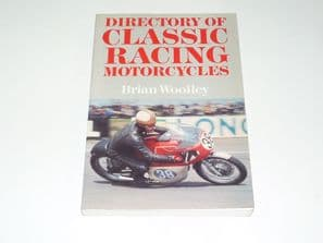 Directory of Classic Racing Motorcycles( Wooley 1988)