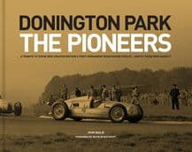 Donington Park.The Pioneers (Bailey 2018)