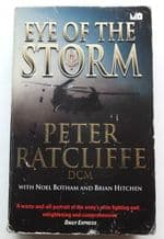 Eye Of The Storm ; Twenty Five Years In Action With The SAS (Ratcliffe 2001)