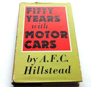 Fifty Years with Motor Cars (Hillstead 1960)