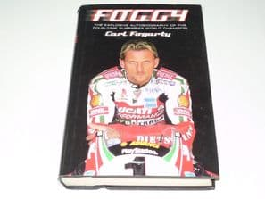 FOGGY The Explosive Autobiography of the Multiple Superbike World Champion (2000)
