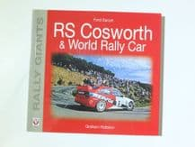 FORD ESCORT RS COSWORTH & WORLD RALLY CAR   (RALLY GIANTS)  (Robson 2005)