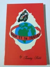 FROM TT TO TOKYO (Tommy Robb  1999)  SIGNED