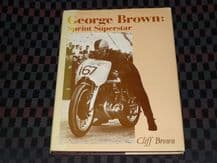 GEORGE BROWN SPRINT SUPERSTAR (Brown 1981)