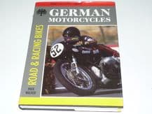 GERMAN MOTORCYCLES - ROAD & RACING BIKES (Walker 1989)