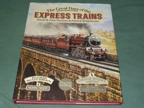 GREAT DAYS OF THE EXPRESS TRAINS ; THE (Thomas & Whitehouse 1990)