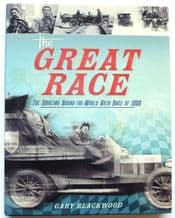 GREAT RACE : THE.  The Amazing Round-the-World Auto Race of 1908 (Blackwood 2008)
