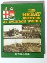 GREAT WESTERN AT SWINDON WORKS : THE (Peck 1983 SIGNED)