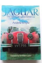 JAGUAR - THE HISTORY OF A GREAT BRITISH CAR( Whyte 1981) Faded Jacket